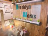 Brooklyn Works(ブルックリンワークス)